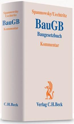 Abbildung von Spannowsky / Uechtritz | Baugesetzbuch: BauGB | 1. Auflage | 2009 | beck-shop.de