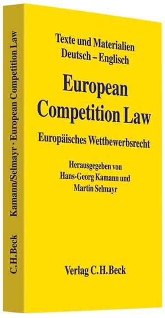 European Competition Law = Europäisches Wettbewerbsrecht | Kamann / Selmayr, 2010 | Buch (Cover)