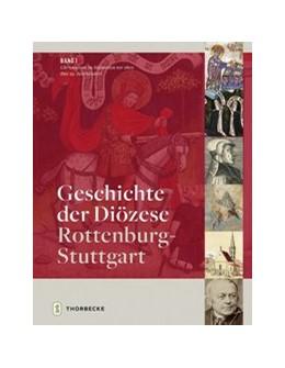 Abbildung von Holzem / Zimmermann | Geschichte der Diözese Rottenburg-Stuttgart | 2019 | Band 1: Christentum im Südwest...