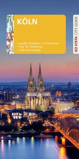 Abbildung von Metzger | GO VISTA: Reiseführer Köln | 8., aktualisierte Auflage 2019 | 2019 | Mit Faltkarte und 3 Postkarten