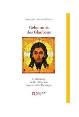 Abbildung von Alfeyev | Geheimnis des Glaubens | 3. Auflage | 2019 | 43 | beck-shop.de