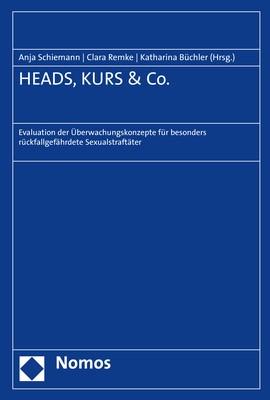 Abbildung von Schiemann / Remke / Büchler (Hrsg.) | HEADS, KURS & Co. | 2019
