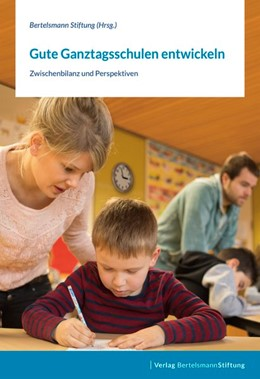 Abbildung von Gute Ganztagsschulen entwickeln | 1. Auflage | 2019 | beck-shop.de