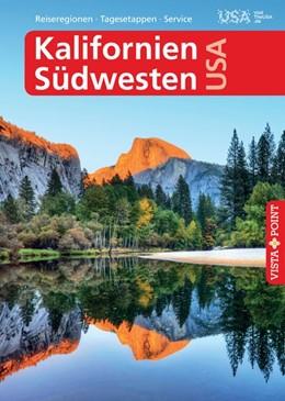 Abbildung von Schmidt-Brümmer | Kalifornien & Südwesten USA - VISTA POINT Reiseführer A bis Z | 13. Auflage 2019 | 2019