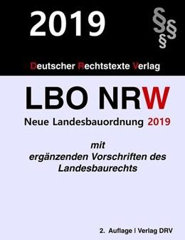 Abbildung von Drv   Landesbauordnung Nordrhein-Westfalen   1. Auflage   2019   beck-shop.de