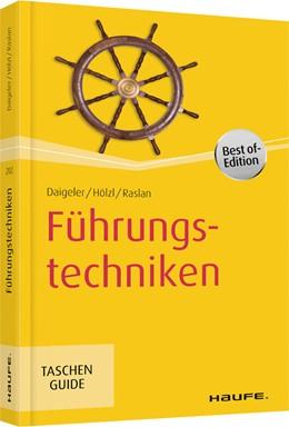 Abbildung von Daigeler / Hölzl | Führungstechniken | 5. Auflage | 2019 | beck-shop.de