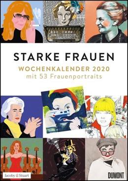 Abbildung von Kranz / Ritter / Dumont Kalenderverlag | Starke Frauen Wochenkalender 2020 - Mit 53 Wochenblättern | 2019