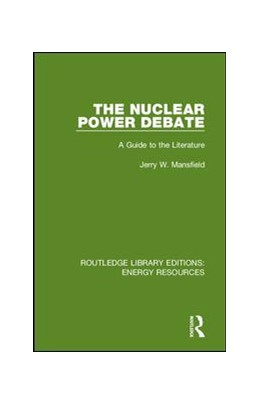 Abbildung von Mansfield | The Nuclear Power Debate | 2019 | A Guide to the Literature