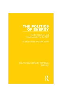 Abbildung von Doern / Toner | The Politics of Energy | 2019 | The Development and Implementa...
