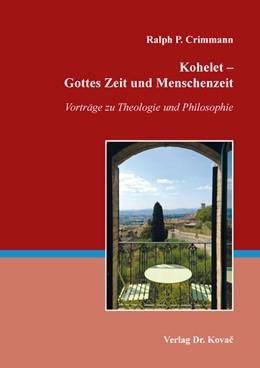 Abbildung von Crimmann | Kohelet – Gottes Zeit und Menschenzeit | 1. Auflage | 2019 | 144 | beck-shop.de