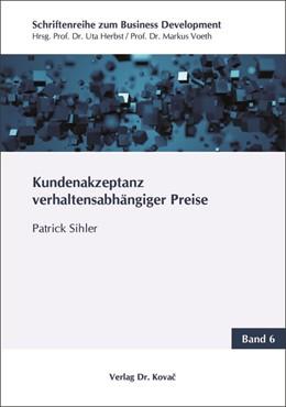 Abbildung von Sihler | Kundenakzeptanz verhaltensabhängiger Preise | 1. Auflage | 2019 | 6 | beck-shop.de