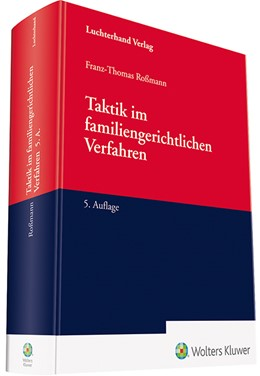 Abbildung von Roßmann | Taktik im familiengerichtlichen Verfahren | 5. Auflage | 2019 | beck-shop.de