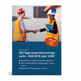 Abbildung von 365 Tage neues Bauvertragsrecht - BGB 2018 oder VOB?   1. Auflage   2018   beck-shop.de