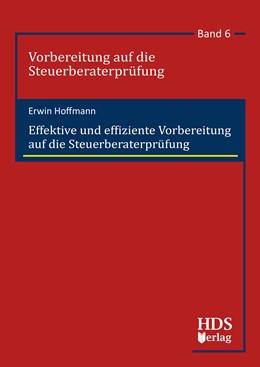 Abbildung von Hoffmann | Effektive und effiziente Vorbereitung auf die Steuerberaterprüfung | 2019 | Band 6
