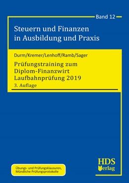 Abbildung von Durm / Kremer / Lenhoff u.a. | Prüfungstraining zum Diplom-Finanzwirt Laufbahnprüfung 2019 | 3. Auflage | 2019 | Band 12