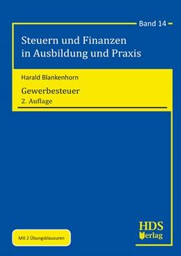 Abbildung von Blankenhorn | Gewerbesteuer | 2., durchgehend überarbeitete Auflage | 2019 | Band 14