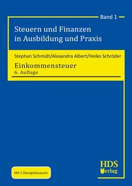Abbildung von Schmidt / Albert / Schröder | Einkommensteuer | 6. Auflage | 2019 | Band 1