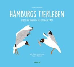 Abbildung von Schmidt   Hamburgs Tierleben   2019   Wilde Nachbarn in der großen S...