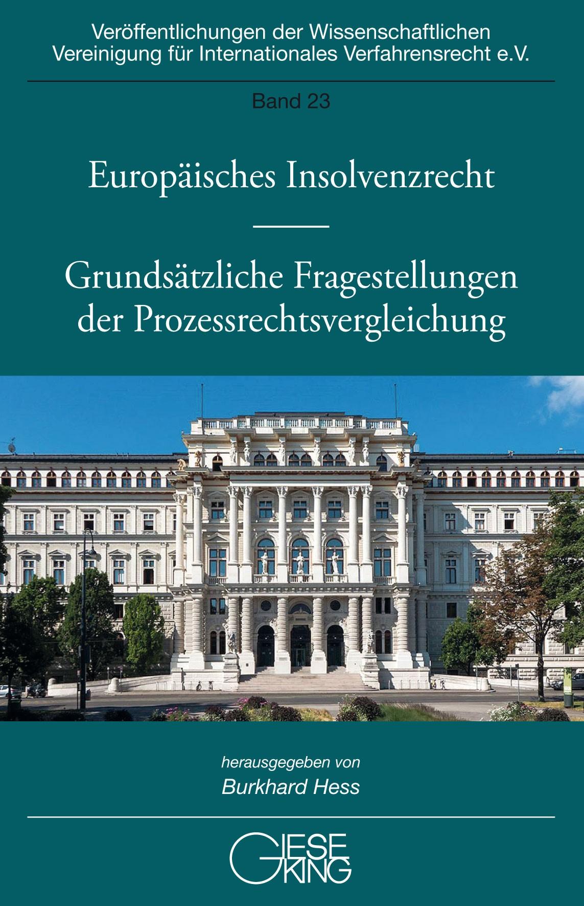 Europäisches Insolvenzrecht – Grundsätzliche Fragestellungen der Prozessrechtsvergleichung | Hess (Hrsg.), 2019 | Buch (Cover)