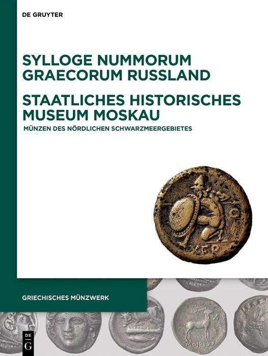 Sylloge Nummorum Graecorum Russland, Staatliches Historisches Museum Moskau | Abramzon / Frovola, 2019 | Buch (Cover)