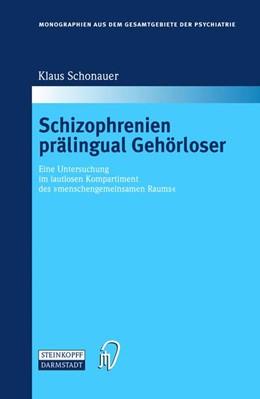 Abbildung von Schonauer   Schizophrenien prälingual Gehörloser   2002   Eine Untersuchung im lautlosen...   104