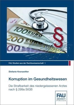 Abbildung von Kronawitter | Korruption im Gesundheitswesen | 1. Auflage | 2018 | beck-shop.de