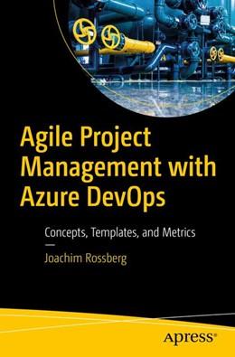 Abbildung von Rossberg   Agile Project Management with Azure DevOps   1. Auflage   2019   beck-shop.de