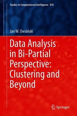 Abbildung von Owsinski | Data Analysis in Bi-partial Perspective: Clustering and Beyond | 1st ed. 2020 | 2019 | 818