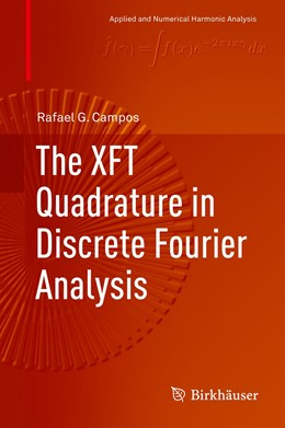 Abbildung von Campos | The XFT Quadrature in Discrete Fourier Analysis | 1st ed. 2019 | 2019