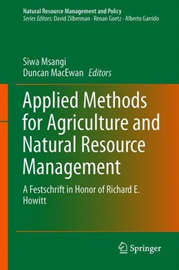 Abbildung von Msangi / MacEwan | Applied Methods for Agriculture and Natural Resource Management | 1st ed. 2019 | 2019 | A Festschrift in Honor of Rich... | 50