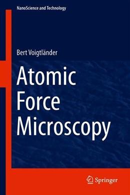 Abbildung von Voigtländer | Atomic Force Microscopy | 2nd ed. 2019 | 2019