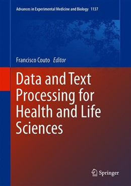 Abbildung von Couto | Data and Text Processing for Health and Life Sciences | 1. Auflage | 2019 | 1137 | beck-shop.de