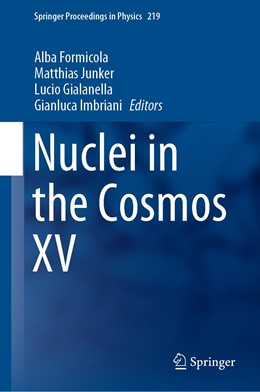 Abbildung von Formicola / Junker / Gialanella / Imbriani | Nuclei in the Cosmos XV | 1st ed. 2019 | 2019 | 219