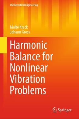Abbildung von Krack / Gross | Harmonic Balance for Nonlinear Vibration Problems | 1st ed. 2019 | 2019