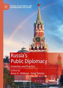 Abbildung von Velikaya / Simons | Russia's Public Diplomacy | 1st ed. 2020 | 2019 | Evolution and Practice