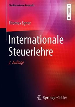 Abbildung von Egner | Internationale Steuerlehre | 2. Auflage | 2019 | beck-shop.de