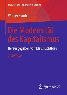 Abbildung von Sombart / Lichtblau | Die Modernität des Kapitalismus | 2. Auflage | 2019 | beck-shop.de