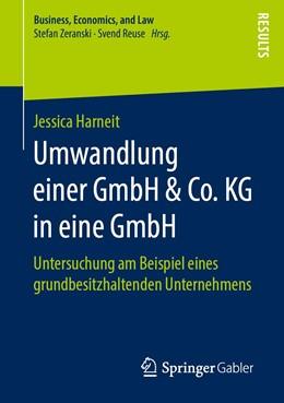 Abbildung von Harneit   Umwandlung einer GmbH & Co. KG in eine GmbH   1. Auflage   2019   beck-shop.de