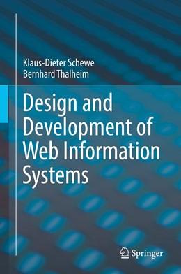 Abbildung von Schewe / Thalheim | Design and Development of Web Information Systems | 1st ed. 2019 | 2019