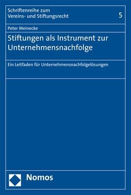 Stiftungen als Instrument zur Unternehmensnachfolge | Meinecke, 2019 | Buch (Cover)