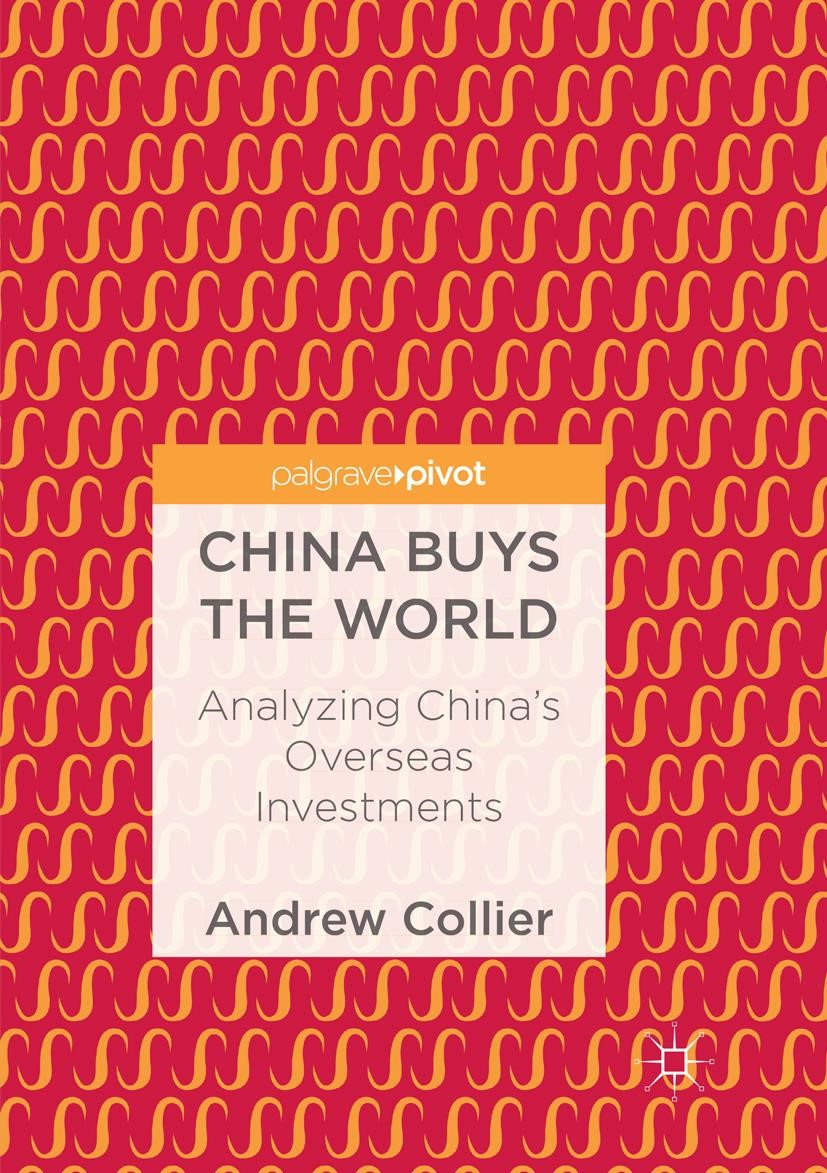 Abbildung von Collier | China Buys the World | Softcover reprint of the original 1st ed. 2018 | 2019