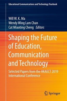 Abbildung von Ma / Chan | Shaping the Future of Education, Communication and Technology | 1. Auflage | 2019 | beck-shop.de
