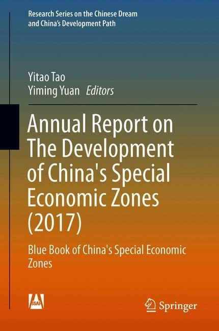Abbildung von Tao / Yuan | Annual Report on The Development of China's Special Economic Zones (2017) | 1st ed. 2019 | 2019