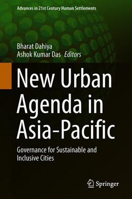 Abbildung von Dahiya / Das | New Urban Agenda in Asia-Pacific | 1st ed. 2020 | 2019 | Governance for Sustainable and...