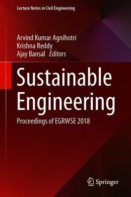 Abbildung von Agnihotri / Reddy | Sustainable Engineering | 1. Auflage | 2019 | 30 | beck-shop.de