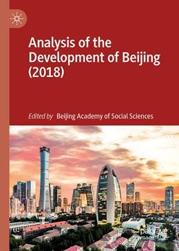 Abbildung von Beijing Academy of Social Sciences | Analysis of the Development of Beijing (2018) | 1st ed. 2019 | 2019