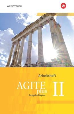 Abbildung von Agite plus 2. Arbeitsheft. Bayern | 1. Auflage | 2019 | beck-shop.de