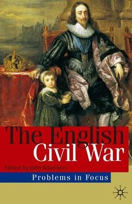 Abbildung von Adamson | The English Civil War | 2008 | 2008 | Conflict and Contexts, 1640-49
