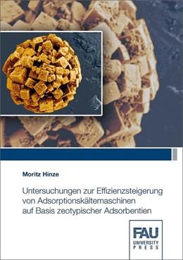 Abbildung von Hinze | Untersuchungen zur Effizienzsteigerung von Adsorptionskältemaschinen auf Basis zeotypischer Adsorbentien | 2018