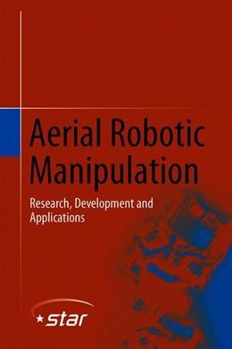 Abbildung von Ollero / Siciliano | Aerial Robotic Manipulation | 2020 | 2019